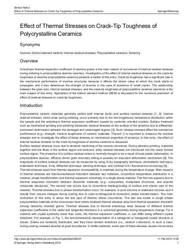 1 SpringerReference Serkan Nohut Effect of Thermal Stresses on Crack-Tip Toughness of Polycrystalline Ceramics 11 Feb 2013...