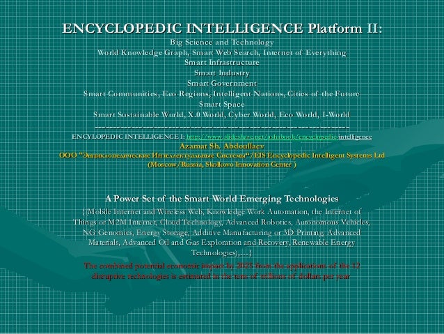 ENCYCLOPEDIC INTELLIGENCE PlatformENCYCLOPEDIC INTELLIGENCE Platform II:II: Big Science and TechnologyBig Science and Tech...
