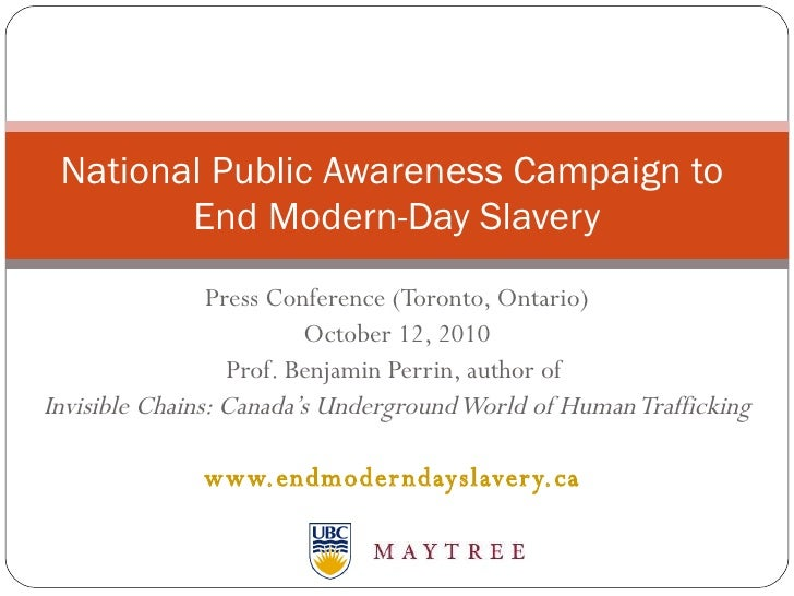 Press Conference (Toronto, Ontario) October 12, 2010 Prof. Benjamin Perrin, author of  Invisible Chains: Canada's Undergro...