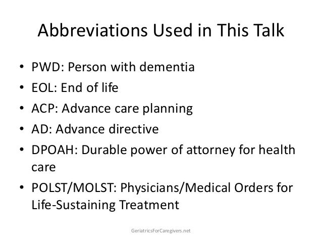 How to Plan for End-of-Life Issues in Alzheimers & Dementia Slide 3