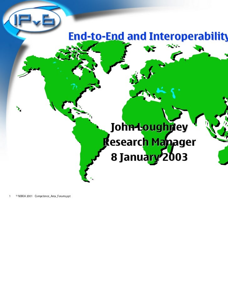End-to-End and Interoperability                                                John Loughney                              ...