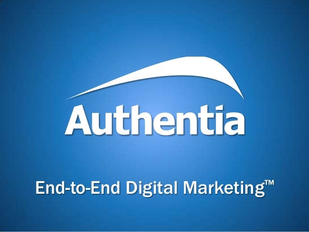 End-to-End Digital Marketing™