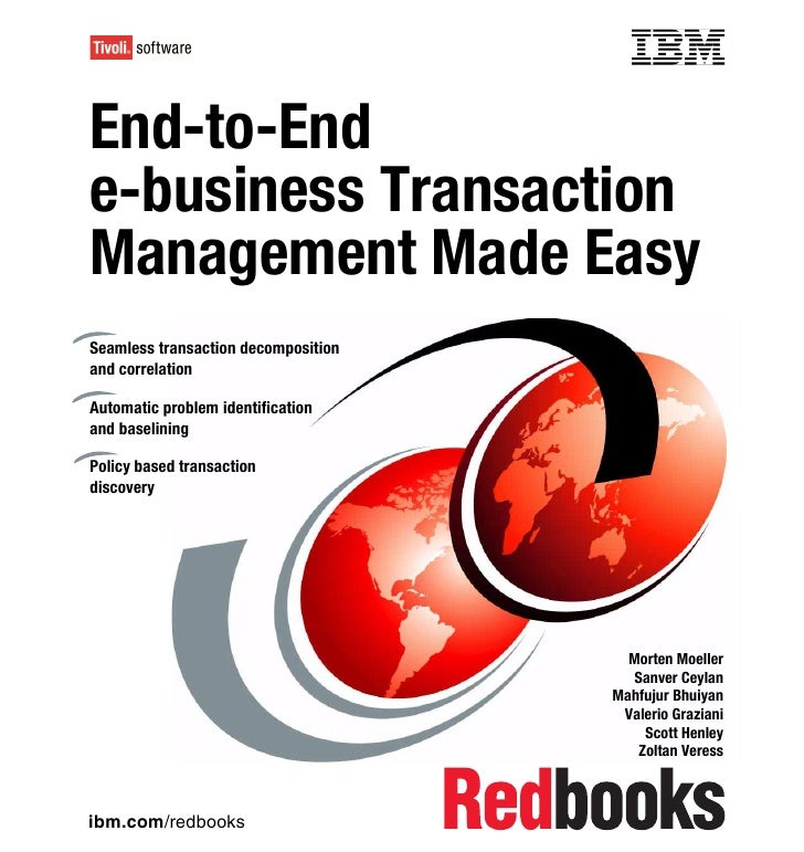 Front coverEnd-to-Ende-business TransactionManagement Made EasySeamless transaction decompositionand correlationAutomatic ...