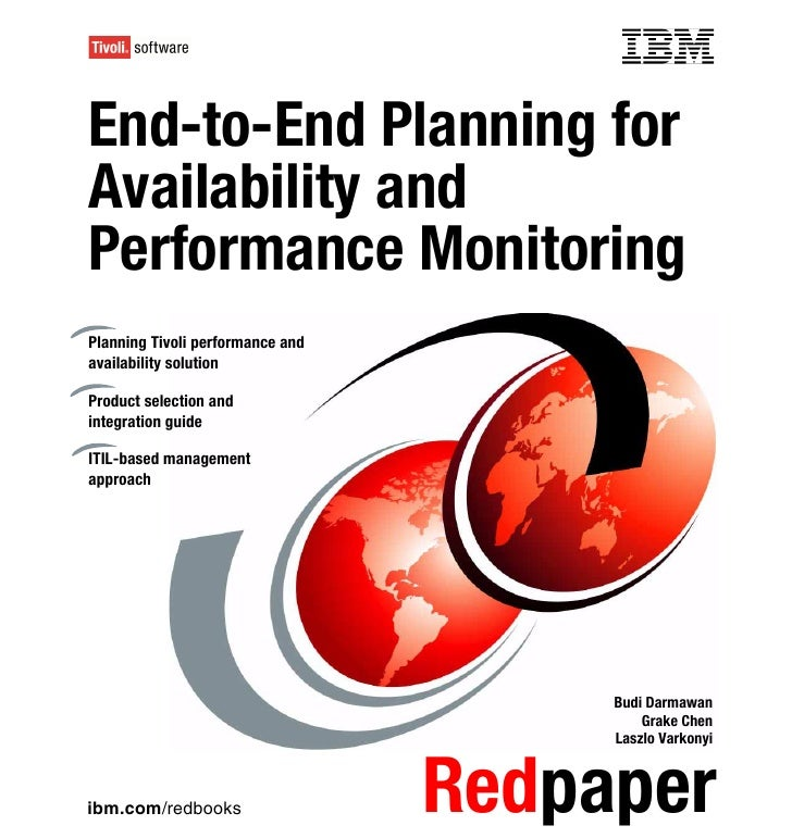Front coverEnd-to-End Planning forAvailability andPerformance MonitoringPlanning Tivoli performance andavailability soluti...
