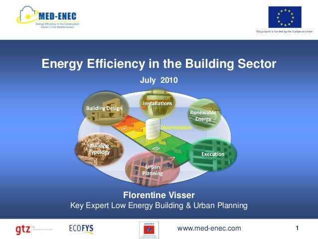 This project is funded by the European UnionEnergy Efficiency in the Building Sector                      July 2010       ...
