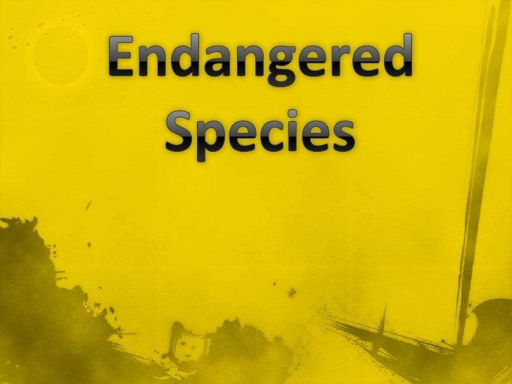 Endangered Species<br />