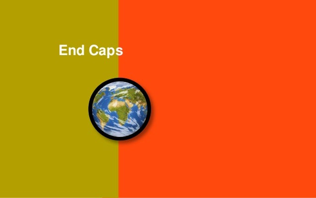 End Caps1