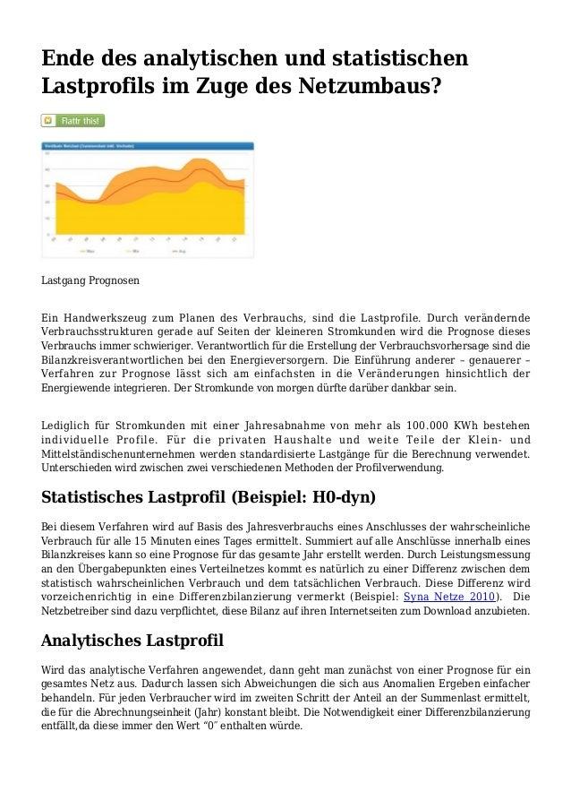 Ende des analytischen und statistischenLastprofils im Zuge des Netzumbaus?Lastgang PrognosenEin Handwerkszeug zum Planen d...