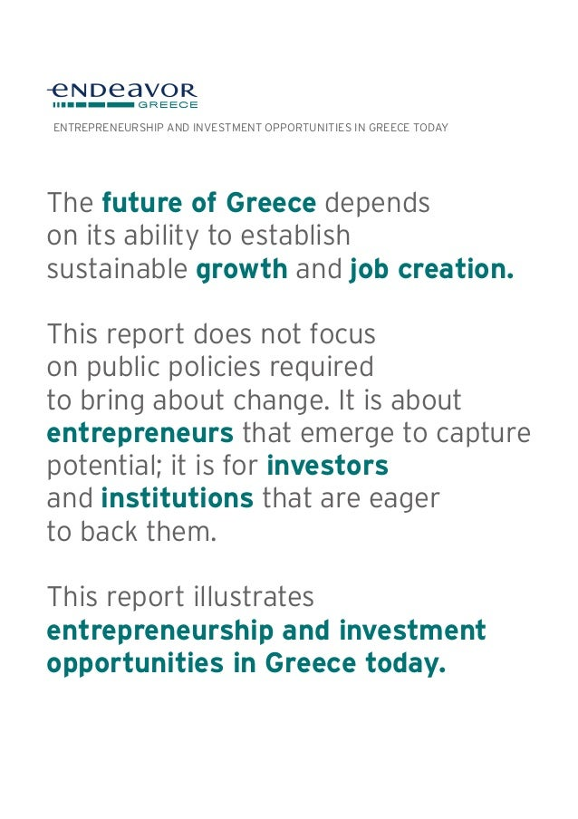 The future of Greece depends on its ability to establish sustainable growth and job creation. This report does not focus o...