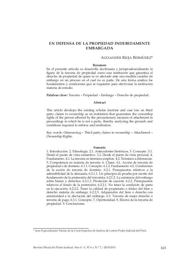 Revista Oficial del Poder Judicial: Año 4 - 5, N° 6 y N.° 7 / 2010-2011 163  EN DEFENSA DE LA PROPIEDAD INDEBIDAMENTE  EMB...