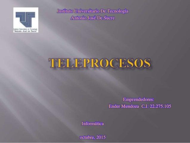 Instituto Universitario De Tecnología Antonio José De Sucre Emprendedores: Ender Mendoza C.I: 22.275.105 Informática octub...