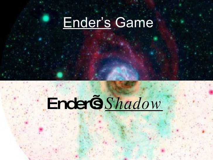 Ender's  Game Ender's  Shadow