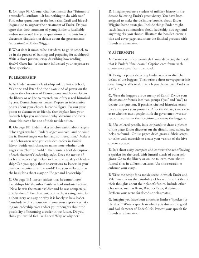 ender game essay questions Ender in enders game is portrayed as a natural leader and fighter who is a page 2 ender's game book report essay listening to questions and problems and.