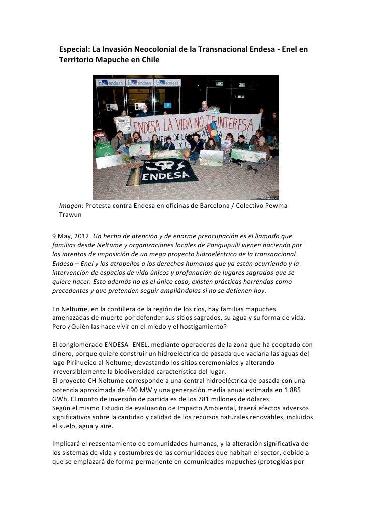 Especial: La Invasión Neocolonial de la Transnacional Endesa - Enel en  Territorio Mapuche en Chile  Imagen: Protesta cont...
