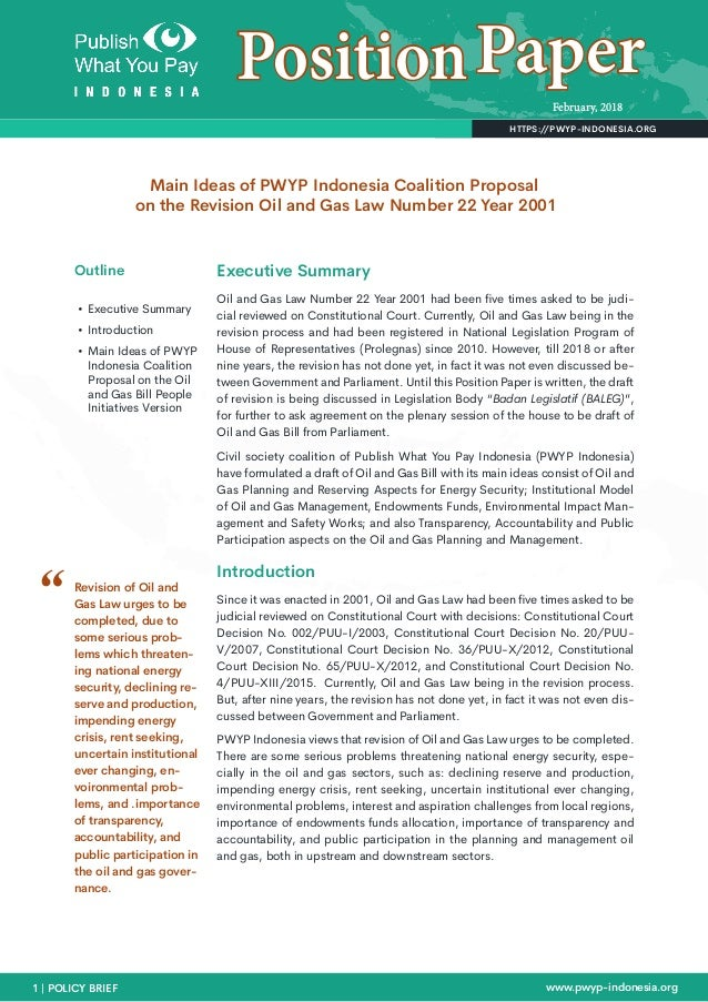 February, 2018 1 | POLICY BRIEF www.pwyp-indonesia.org HTTPS://PWYP-INDONESIA.ORG PositionPaper Executive Summary Oil and ...
