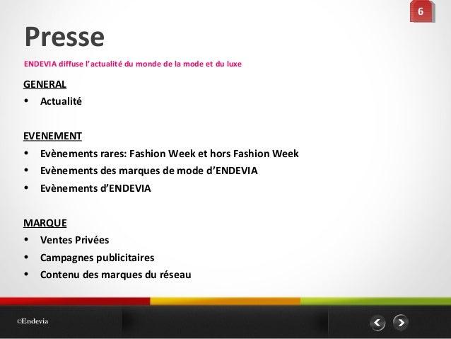 GENERAL • Actualité EVENEMENT • Evènements rares: Fashion Week et hors Fashion Week • Evènements des marques de mode d'END...