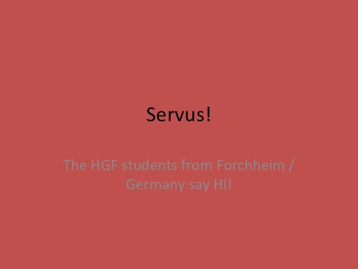 Endgültige präsentation servus! hgf presents their comenius students final
