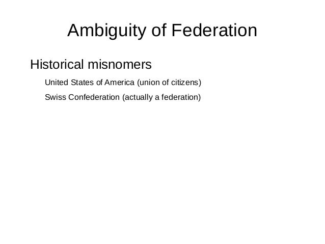 Ending up with a federation (and not something else) Slide 3
