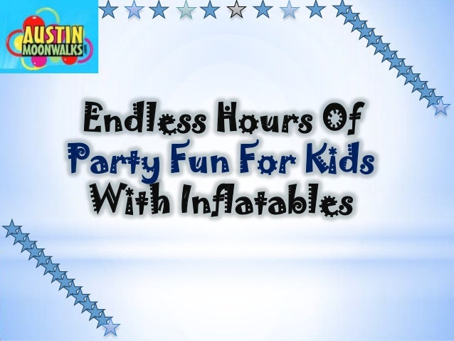 Endless Hours Of Party Fun For Kids With Inflatables