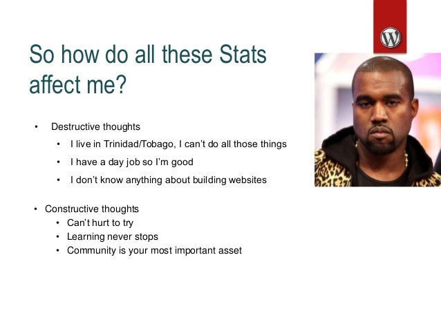 So how do all these Stats affect me? • Destructive thoughts • I live in Trinidad/Tobago, I can't do all those things • I h...