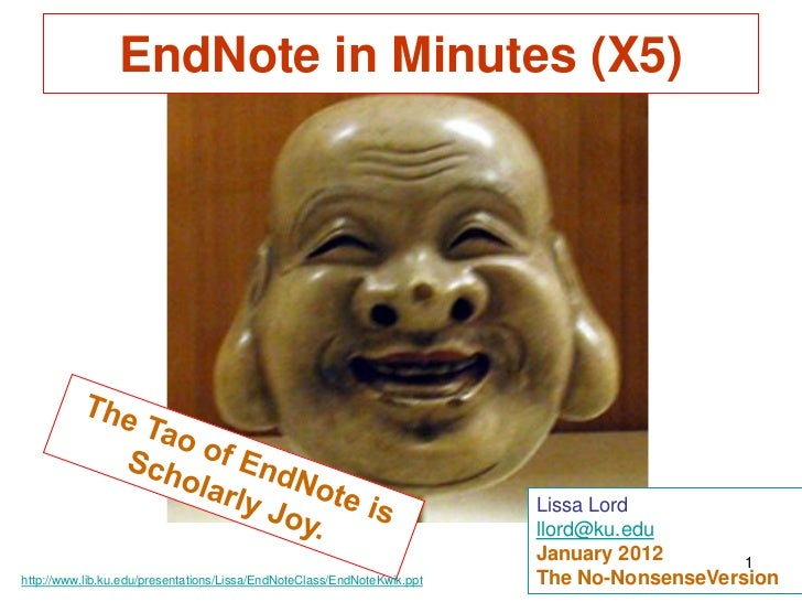 EndNote in Minutes (X5)                                                                         Lissa Lord                ...
