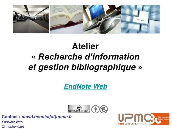 Atelier                   « Recherche d'information                  et gestion bibliographique »                         ...