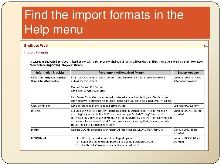 Find the import formats in the Help menu<br />
