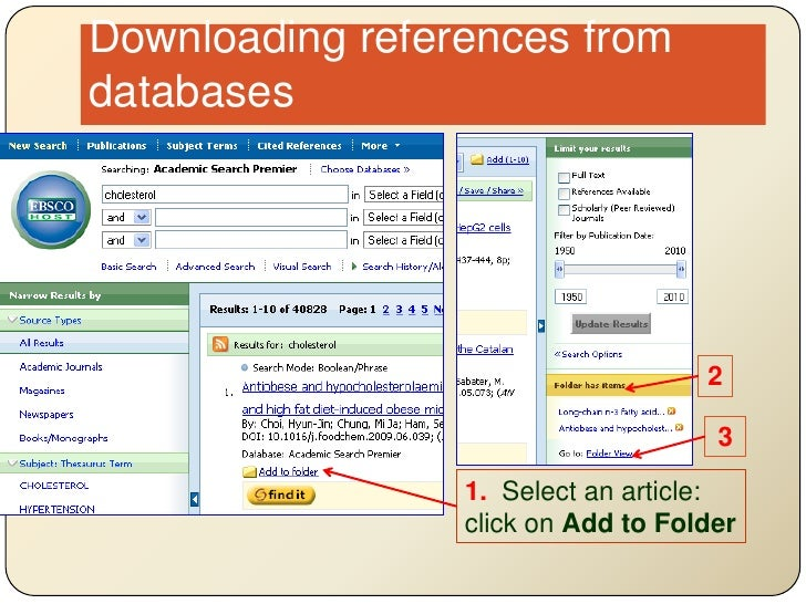Downloading references from databases<br />2<br />3<br />1.  Select an article: click on Add to Folder<br />