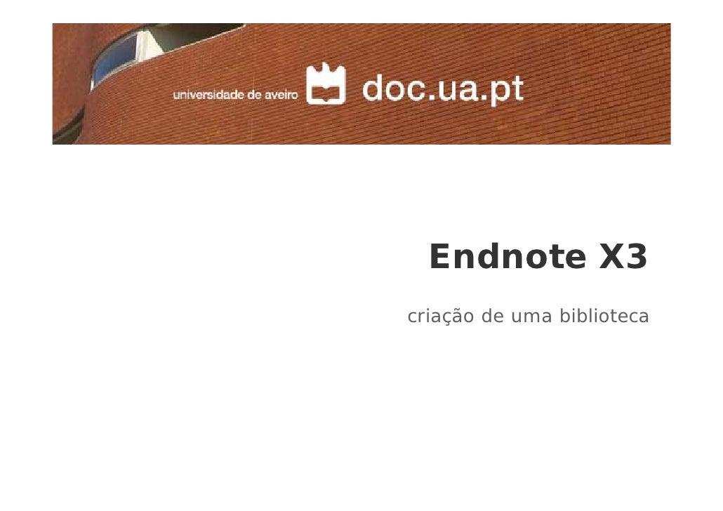 Endnote X3 criação de uma biblioteca