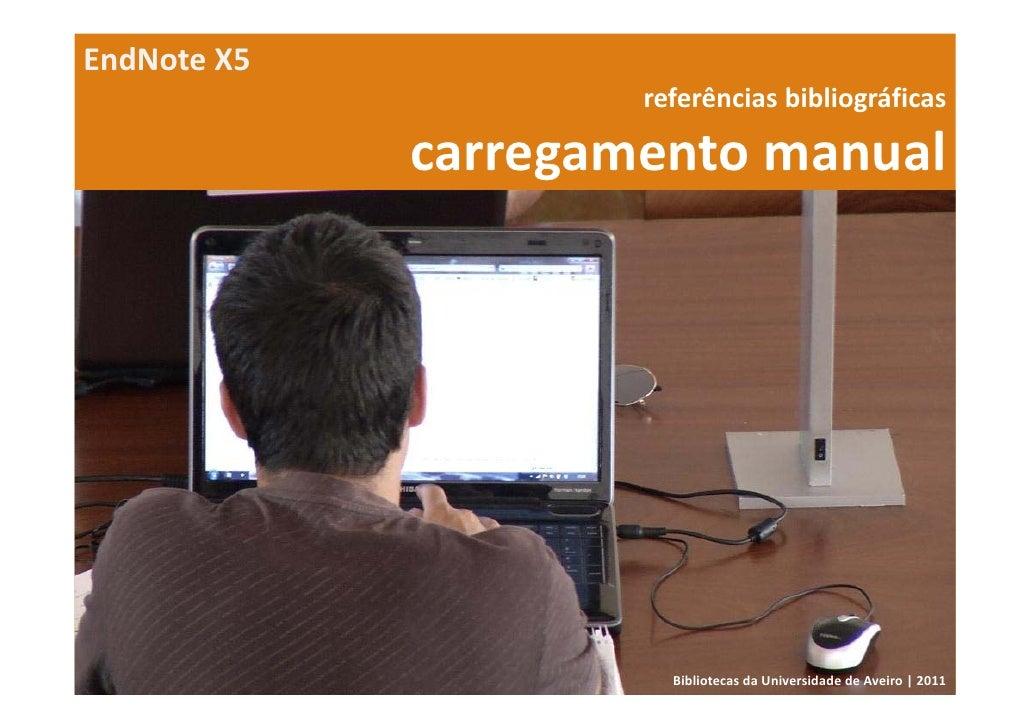 EndNoteX5                     referênciasbibliográficas             carregamentomanual                       Bibliotec...