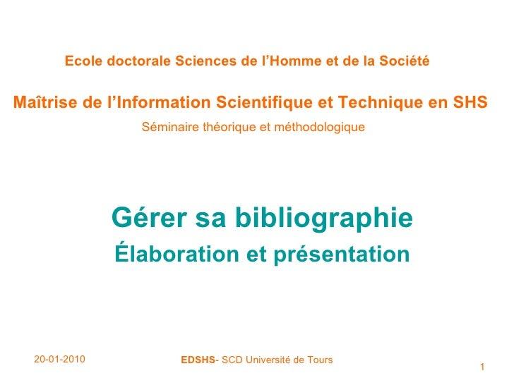 Ecole doctorale Sciences de l'Homme et de la Société   Maîtrise de l'Information Scientifique et Technique en SHS   Sémina...