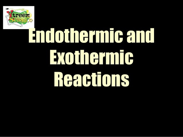 a lab experiment to determine exothermic and endothermic reactions Endothermic and exothermic reactions lab mr novak  students will conduct  experiments in which they will determine if certain dissolution.