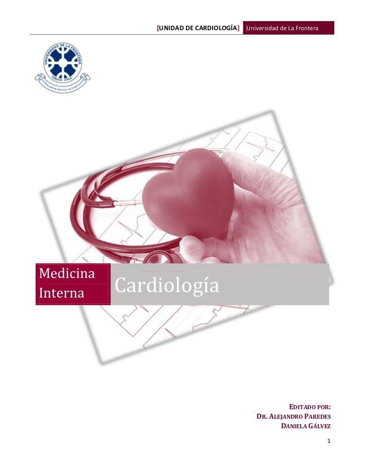 [UNIDAD DE CARDIOLOGÍA] Universidad de La FronteraMedicinaInterna    Cardiología                                          ...