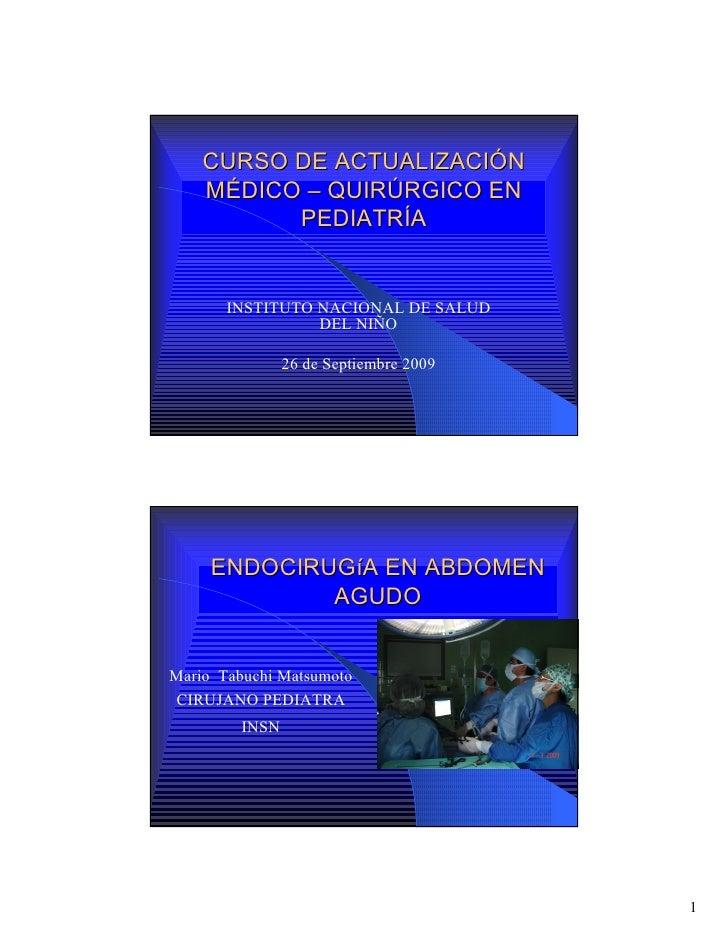 CURSO DE ACTUALIZACIÓN     MÉDICO – QUIRÚRGICO EN           PEDIATRÍA          INSTITUTO NACIONAL DE SALUD                ...