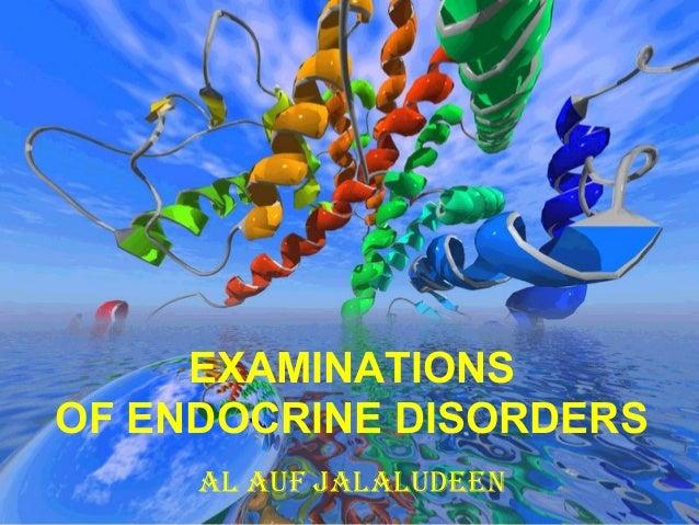 EXAMINATIONS  OF ENDOCRINE DISORDERS  AL AUF JALALUDEEN