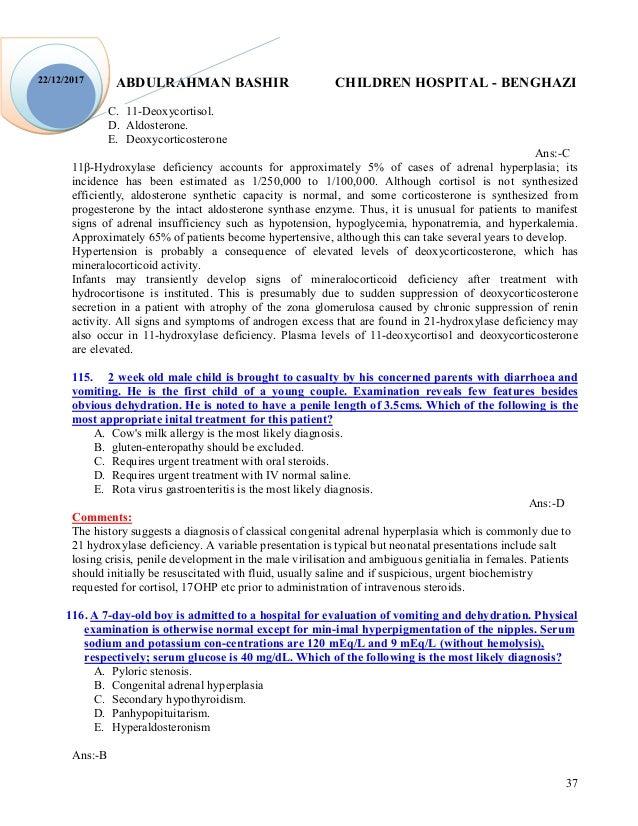 ABDULRAHMAN BASHIR CHILDREN HOSPITAL - BENGHAZI 37 22/12/2017 C. 11-Deoxycortisol. D. Aldosterone. E. Deoxycorticosterone ...