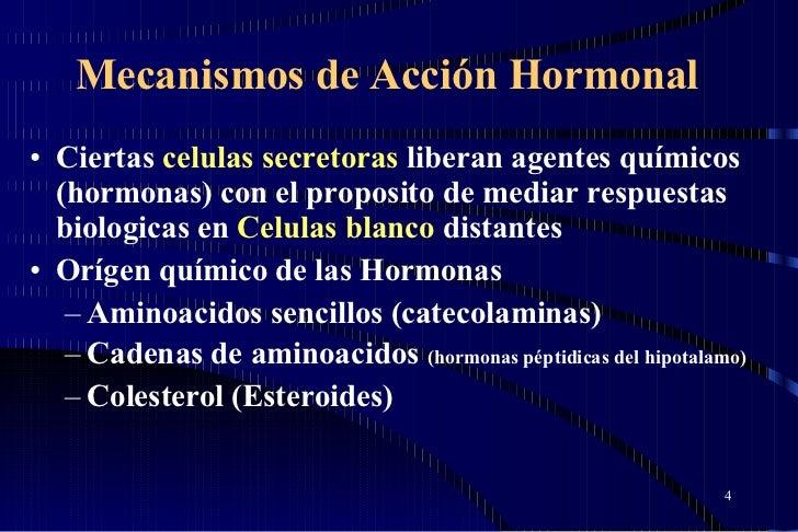 Mecanismos de Acción Hormonal <ul><li>Ciertas  celulas secretoras  liberan agentes químicos (hormonas) con el proposito de...