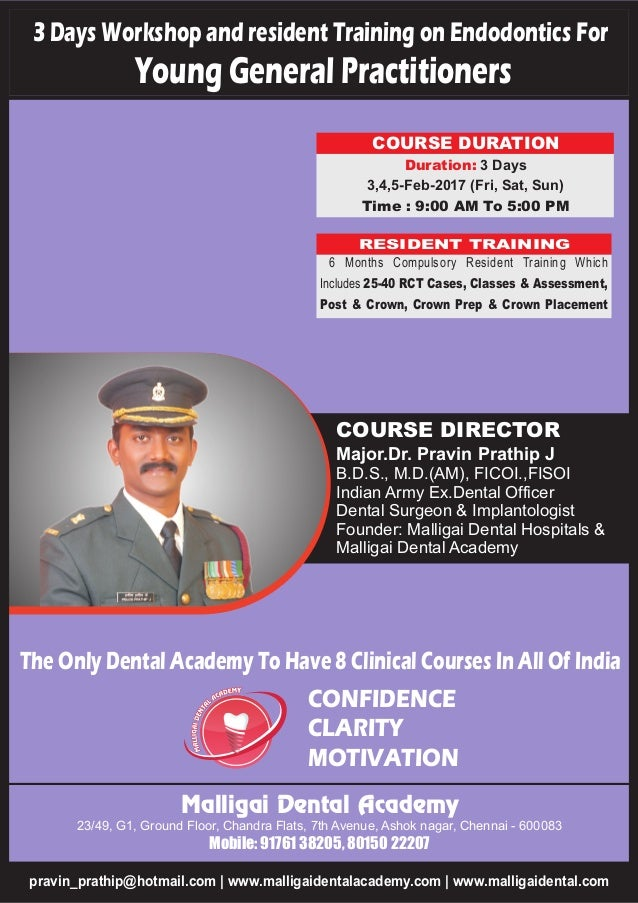 3 DAYS WORKSHOP AND RESIDENCY TRAINING ON ENDODONTICS FOR