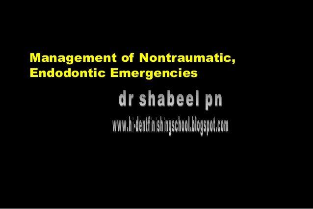 Management of Nontraumatic, Endodontic Emergencies