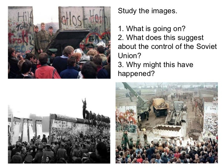 Study the images.1. What is going on?2. What does this suggestabout the control of the SovietUnion?3. Why might this haveh...