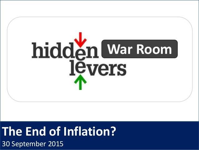 The End of Inflation? 30 September 2015 War Room
