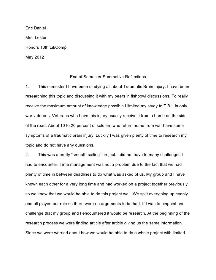 Eric DanielMrs. LesterHonors 10th Lit/CompMay 2012                        End of Semester Summative Reflections1.    This ...