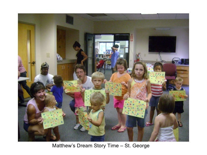 Matthew's Dream Story Time – St. George