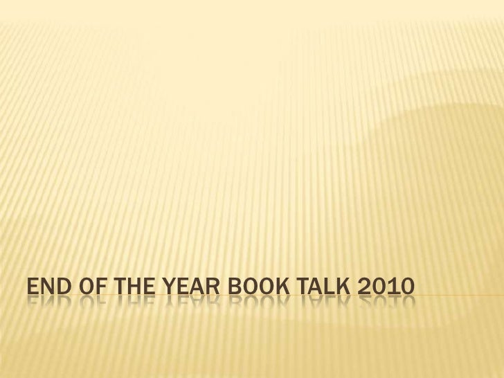 End of the year Book talk 2010<br />