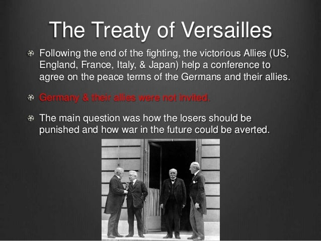 End of wwi & treaty of versailles
