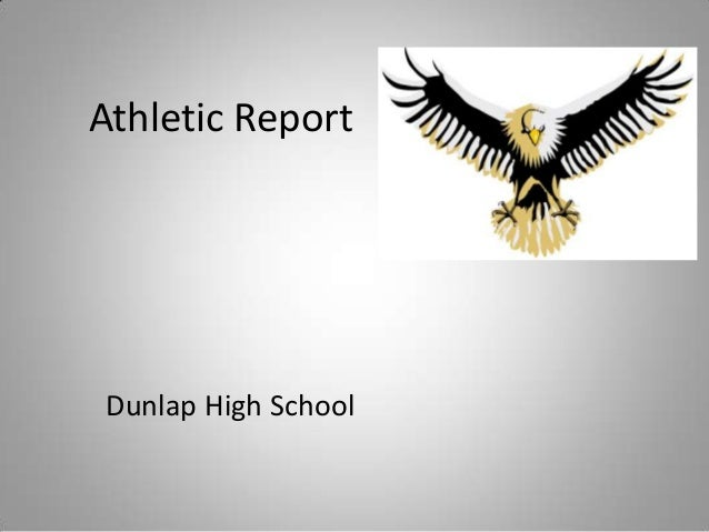 Athletic ReportDunlap High School