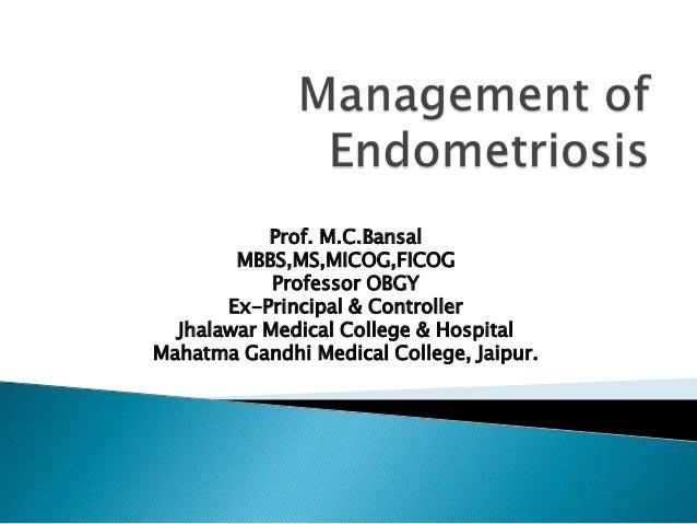 Prof. M.C.Bansal        MBBS,MS,MICOG,FICOG            Professor OBGY       Ex-Principal & Controller  Jhalawar Medical Co...