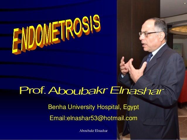 Benha University Hospital, Egypt Email:elnashar53@hotmail.com Aboubakr Elnashar