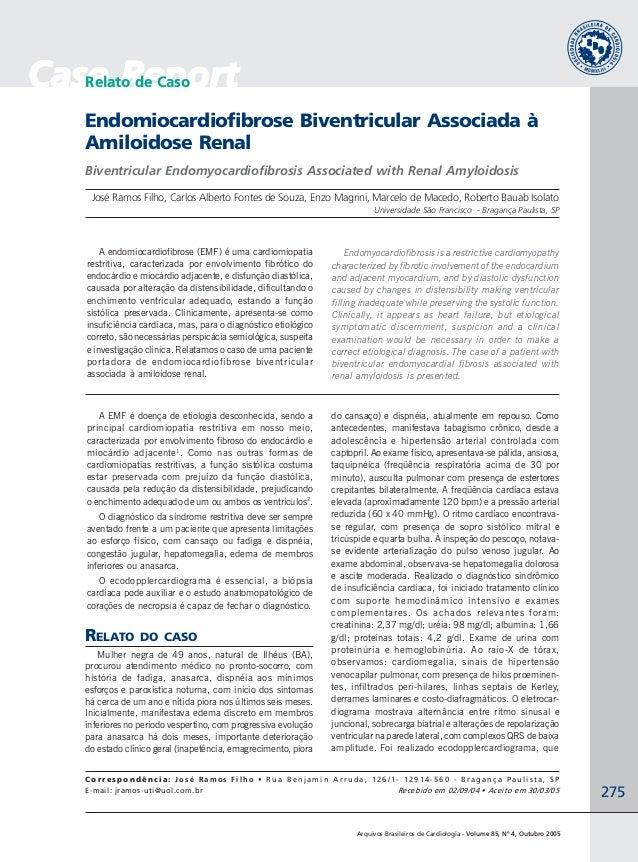 275 Arquivos Brasileiros de Cardiologia - Volume 85, Nº 4, Outubro 2005 Case ReportCase ReportCase ReportCase ReportCase R...