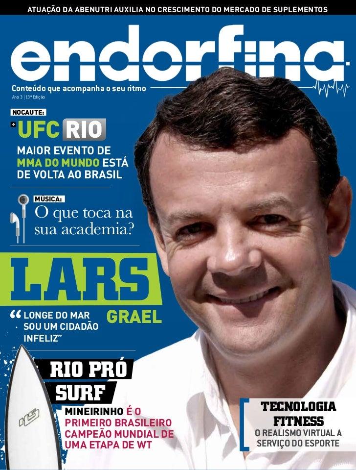 atuação da abenutri auxiLia no crescimento do mercado de supLementosConteúdo que acompanha o seu ritmoAno 3 | 13ª Ediçãono...